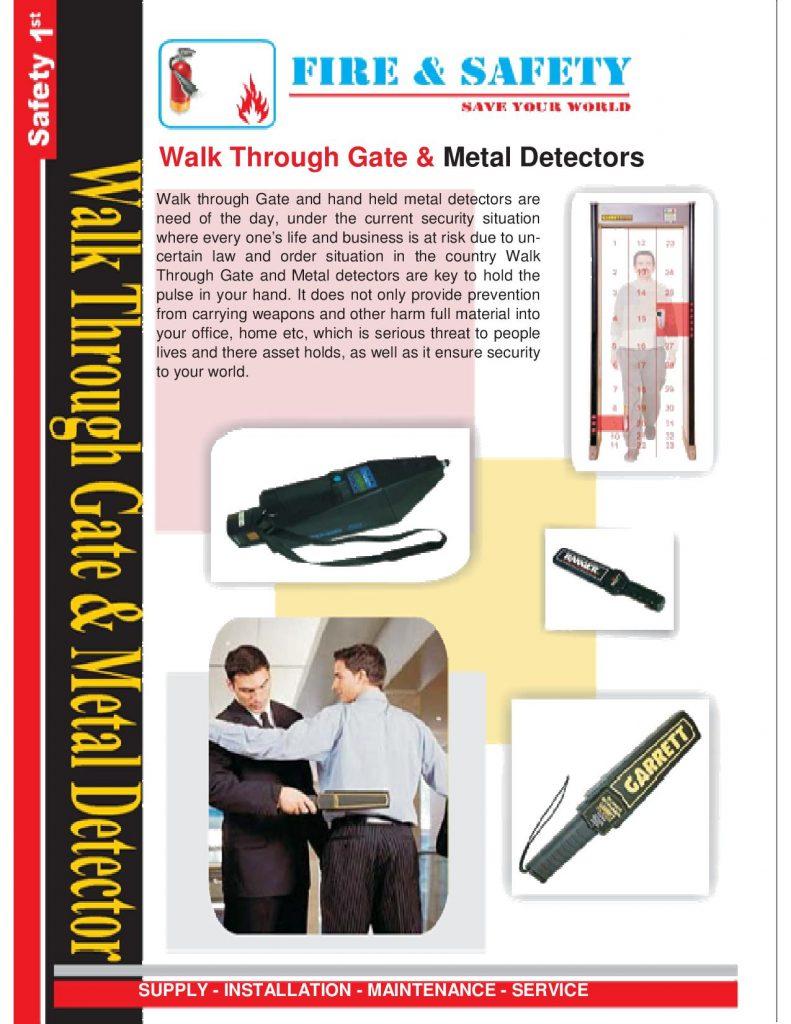 Walk through gates & Metal detector